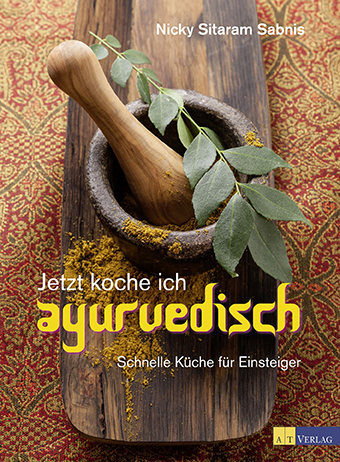 buchvorstellung jetzt koche ich ayurvedisch maria hufnagl. Black Bedroom Furniture Sets. Home Design Ideas